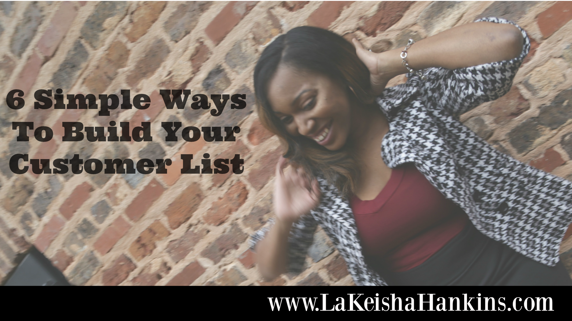 6 Simple Ways to Build Your Customer List